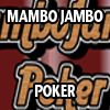 MAMBO JAMBO POKER