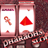 Pharaohs slot